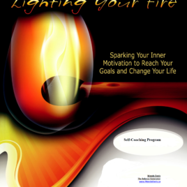 Lighting Your Fire – Sparking Your Inner Motivation